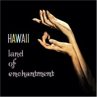 Hawaii Land of Enchantment