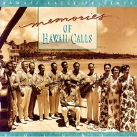 Memories of Hawaii Calls, Volume 1
