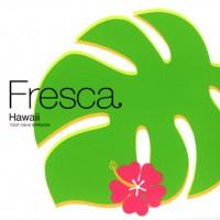 Fresca Hawaii