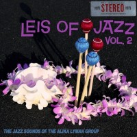 Leis of Jazz, Vol. 2
