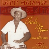 Tahiti Matamua Charley Mauu